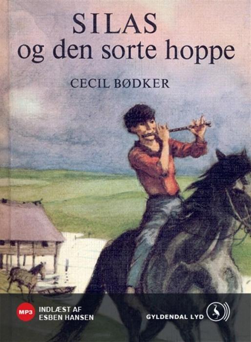 Silas og den sorte hoppe (lydbog) fra cecil bødker på bogreolen.dk
