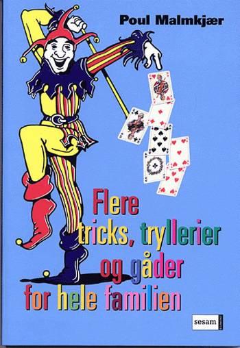 Flere tricks, tryllerier, gåder og sjov (E-bog)