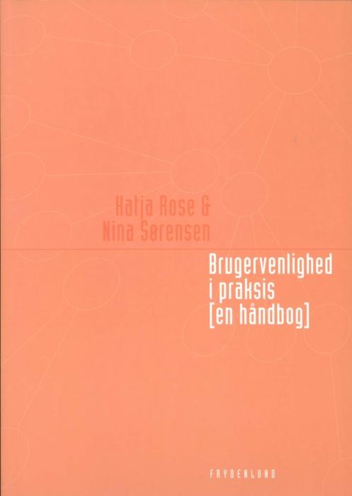nina sørensen Brugervenlighed i praksis [en håndbog] (e-bog) på bogreolen.dk