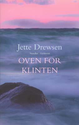 jette drewsen – Oven for klinten (e-bog) fra bogreolen.dk