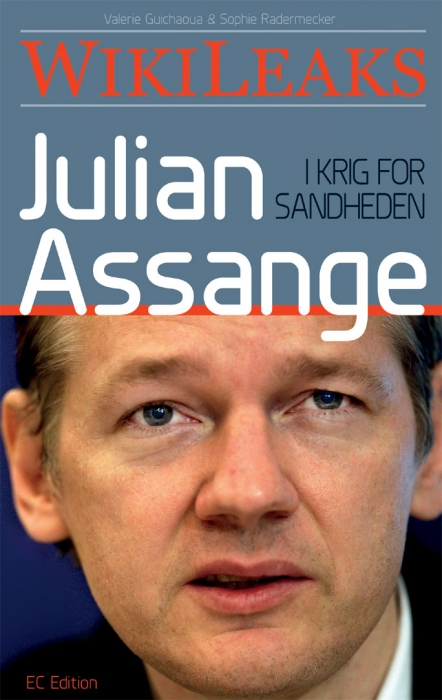 Julian assange - wikileaks: i krig for sandheden (e-bog) fra sophie radermecker på bogreolen.dk