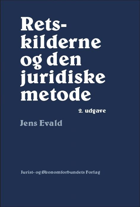 jens evald retskilderne og den juridiske metode (e-bog)