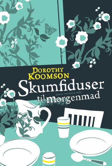 Skumfiduser til morgenmad (e-bog) fra dorothy koomson på bogreolen.dk