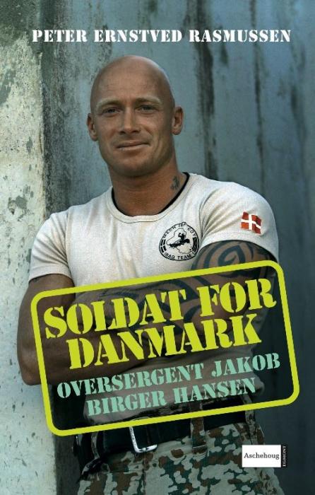 peter ernstved rasmussen – Soldat for danmark - oversergent jakob birger hansen (e-bog) på bogreolen.dk