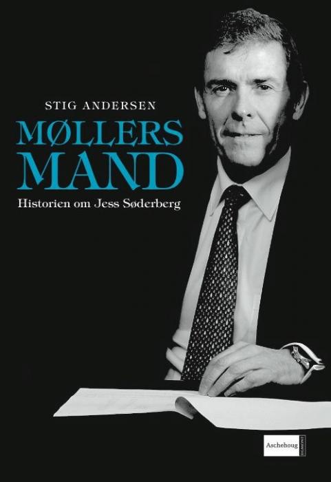 stig andersen Møllers mand. historien om jess søderberg (e-bog) på bogreolen.dk