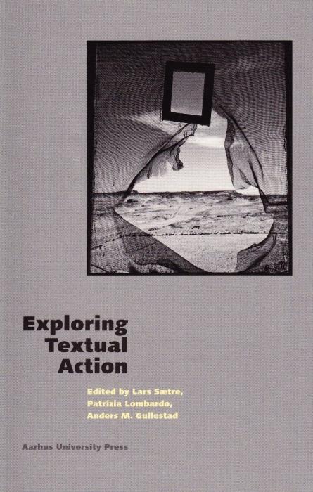 Exploring textual action (e-bog) fra lars sætre et al. fra bogreolen.dk