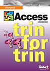 Image of   Access 2002 - trin for trin (E-bog)
