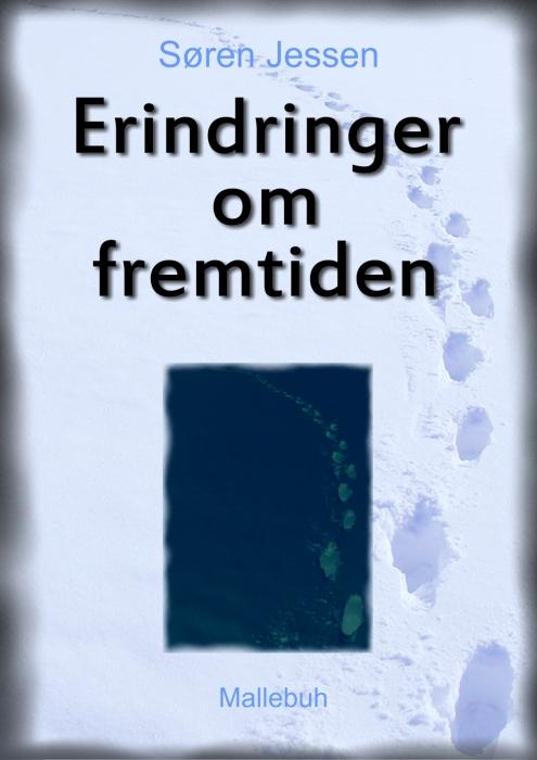 søren jessen Erindringer om fremtiden (e-bog) på bogreolen.dk