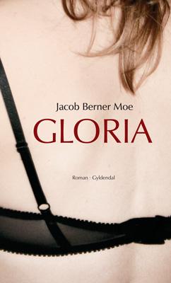 jacob berner moe – Gloria (e-bog) på bogreolen.dk