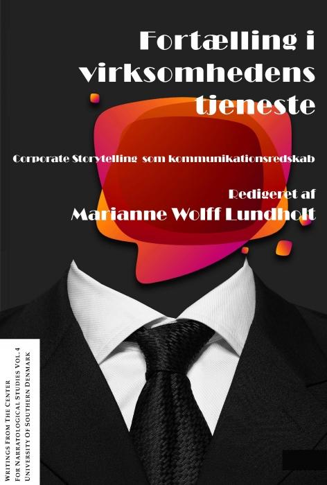 Fortælling i virksomhedens tjeneste (e-bog) fra marianne wolff lundholt fra bogreolen.dk