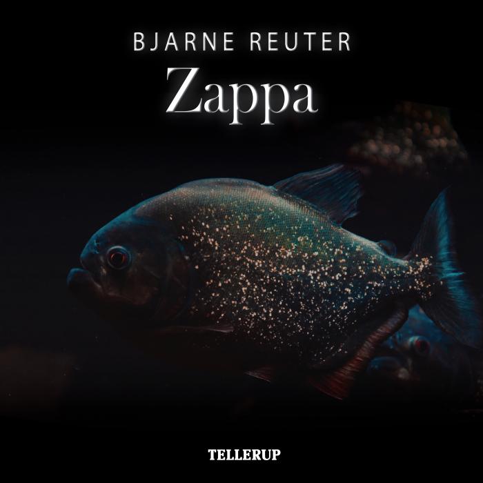 bjarne reuter – Zappa (lydbog) på bogreolen.dk