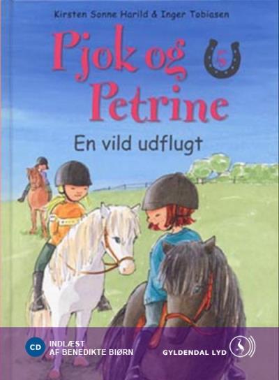 Pjok og petrine 5 - en vild udflugt (lydbog) fra kirsten sonne harild fra bogreolen.dk