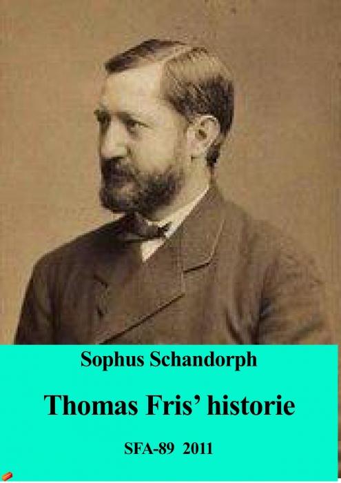 Thomas fris historie (e-bog) fra sophus schandorph fra bogreolen.dk