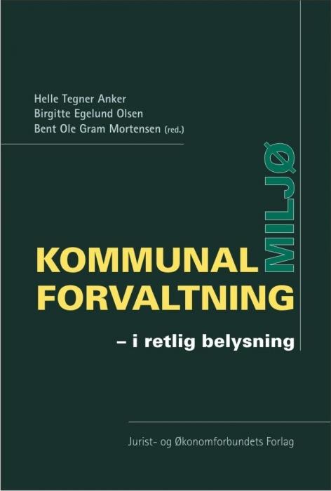 bent ole gram mortensen – Kommunal miljøforvaltning (e-bog) fra bogreolen.dk