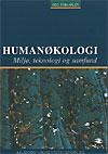 Humanøkologi - miljø, teknologi og samfund (e-bog) fra finn arler på bogreolen.dk