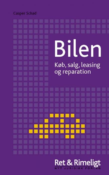 Bilen  -  køb, salg, leasing og reparation (e-bog) fra casper schad på bogreolen.dk