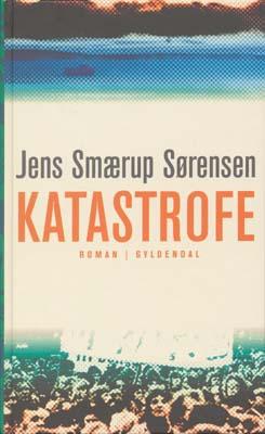 jens smærup sørensen Katastrofe (e-bog) fra bogreolen.dk