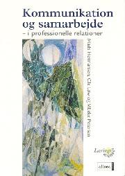 vibeke petersen Kommunikation og samarbejde i professionelle relationer (e-bog) fra bogreolen.dk