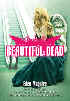 eden maguire – Beautiful dead - 3 summer (e-bog) på bogreolen.dk