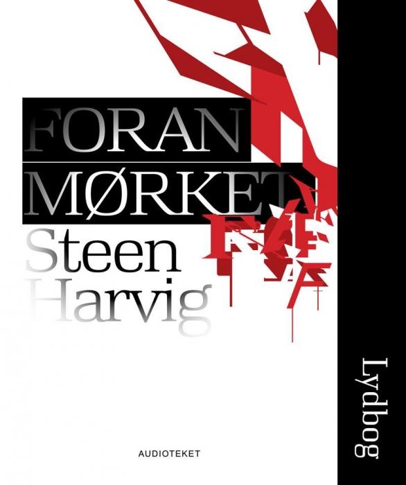 steen harvig – Foran mørket (lydbog) fra bogreolen.dk