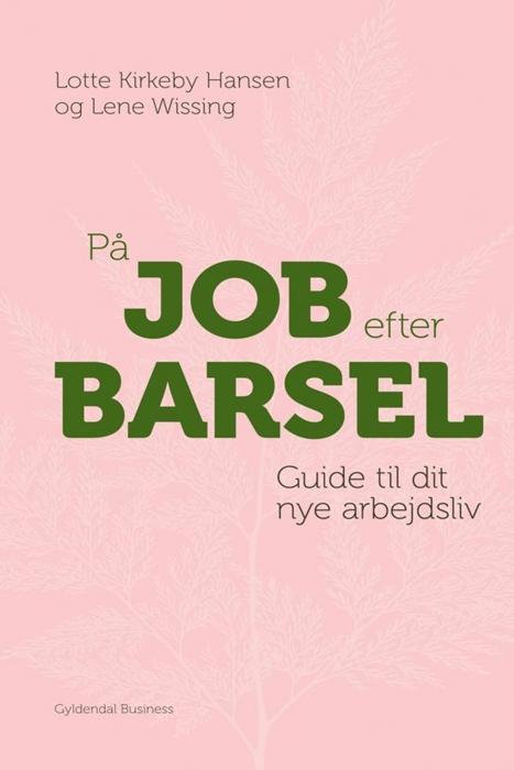 lene wissing – På job efter barsel (e-bog) fra bogreolen.dk