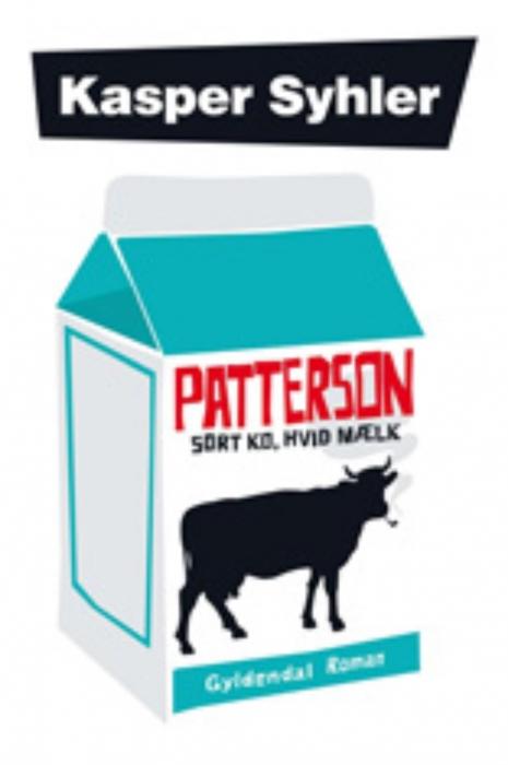 kasper syhler – Patterson - sort ko, hvid mælk (e-bog) på bogreolen.dk