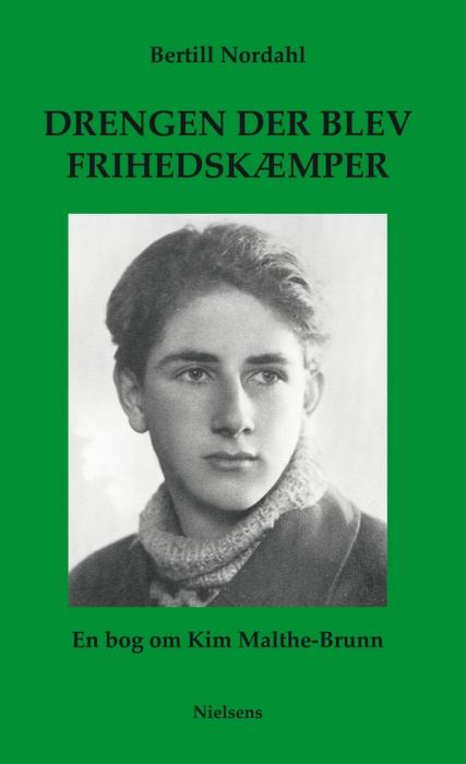 Drengen der blev frihedskæmper (e-bog) fra bertill nordahl fra bogreolen.dk