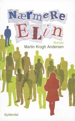 martin krogh andersen – Nærmere elin (e-bog) fra bogreolen.dk