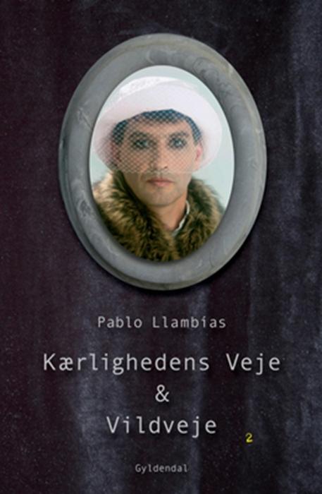 pablo llambãas – Kærlighedens veje & vildveje (e-bog) på tales.dk