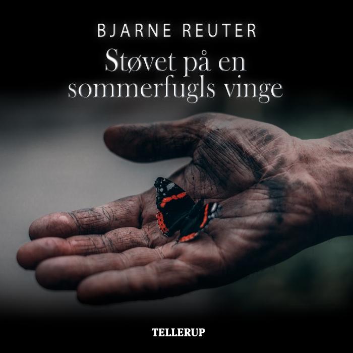 Støvet på en sommerfugls vinge (lydbog) fra bjarne reuter på bogreolen.dk