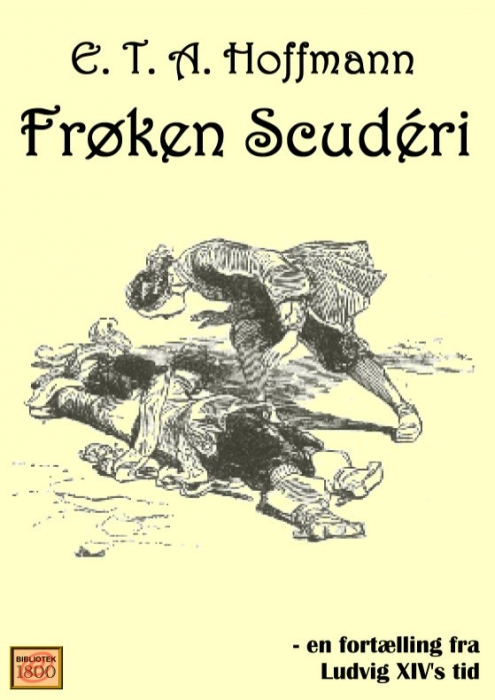 e. t. a. hoffmann Frøken scudéri (e-bog) på bogreolen.dk