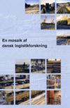 En mosaik af dansk logistikforskning (e-bog) fra charles møller på bogreolen.dk