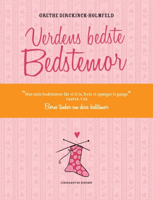 grethe dirckinck-holmfeld – Verdens bedste bedstemor (e-bog) fra bogreolen.dk
