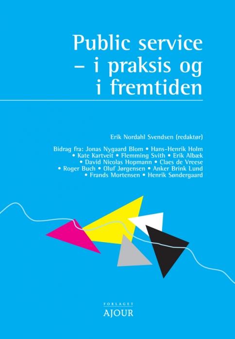 erik albæk – Public service (e-bog) fra bogreolen.dk