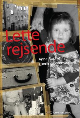 anne-sophie lunding-sørensen Lette rejsende (e-bog) fra bogreolen.dk