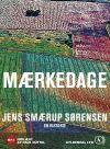 Mærkedage (lydbog) fra jens smærup sørensen fra bogreolen.dk