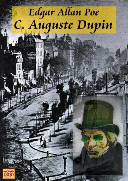 edgar allan poe C. auguste dupin (e-bog) fra bogreolen.dk