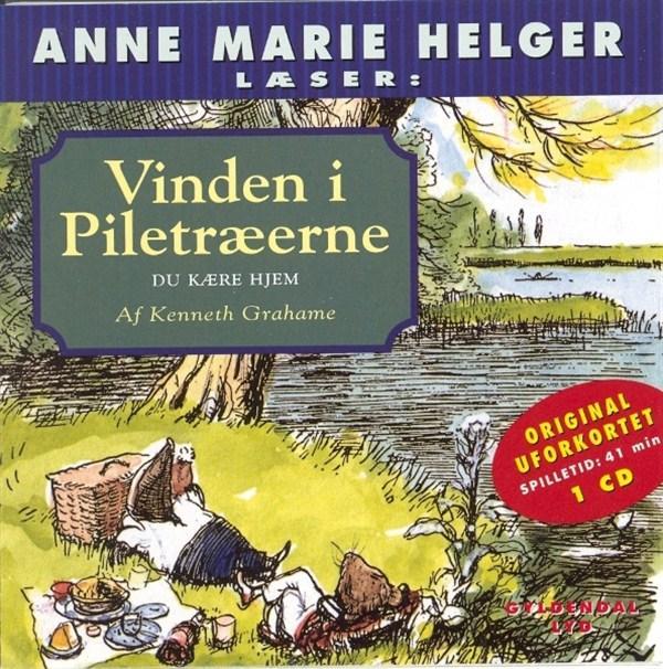 kenneth grahame – Anne marie helger læser vinden i piletræerne, 3: du kære hjem (lydbog) fra bogreolen.dk