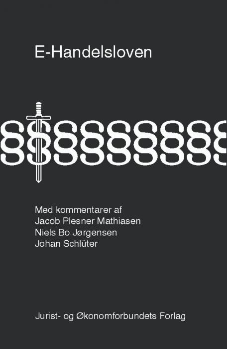 E-handelsloven med kommentarer (e-bog) fra jakob plesner mathiasen fra bogreolen.dk