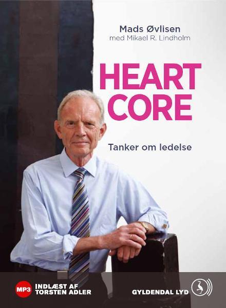Heartcore (lydbog) fra mikael r. lindholm på bogreolen.dk
