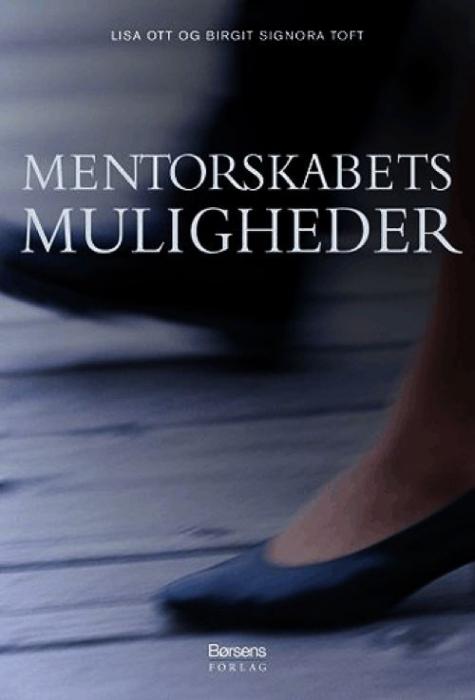 birgit signora toft – Mentorskabets muligheder (e-bog) på bogreolen.dk