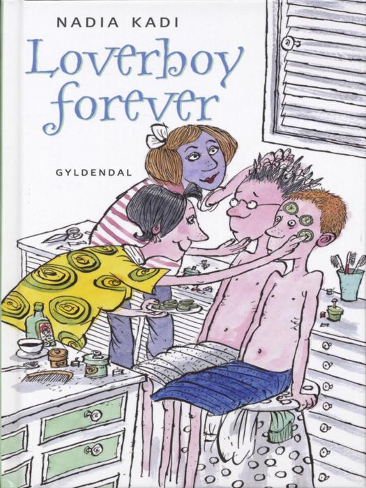 nadia kadi Loverboy forever (e-bog) fra tales.dk