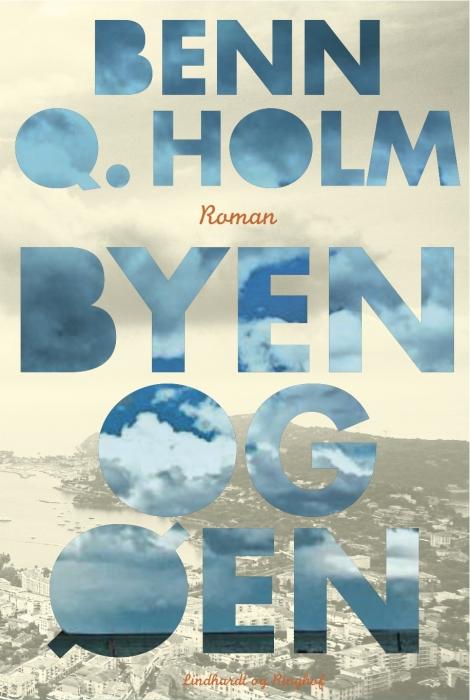 benn q. holm Byen og øen (e-bog) fra bogreolen.dk