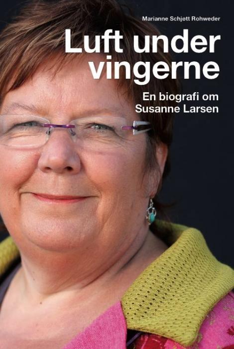 marianne rohweder Luft under vingerne. en biografi om susanne larsen (e-bog) fra bogreolen.dk
