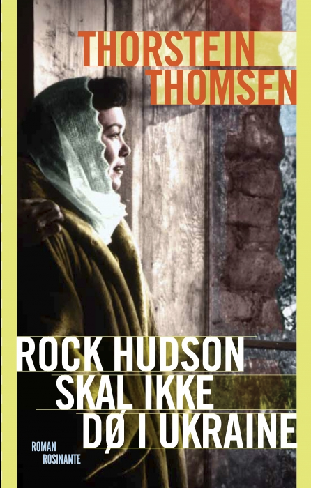 Rock Hudson skal ikke dø i Ukraine (E-bog)