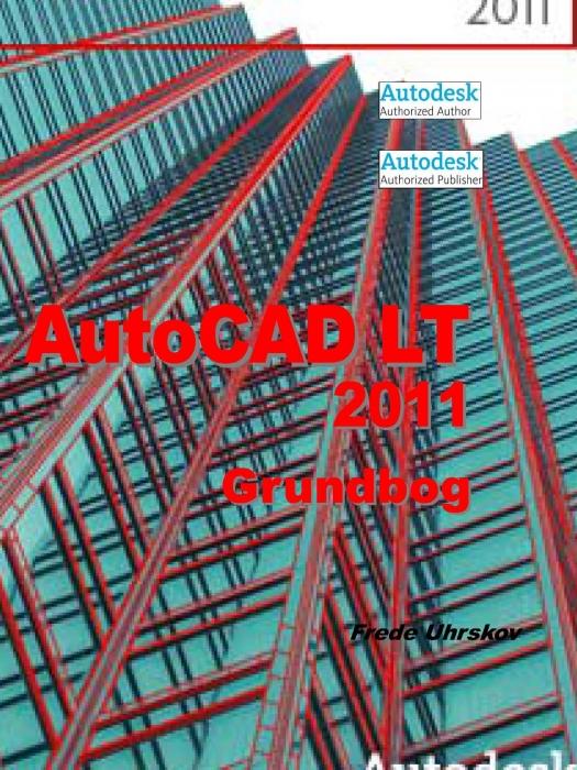 Image of   AutoCAD LT 2011 Grundbog (E-bog)