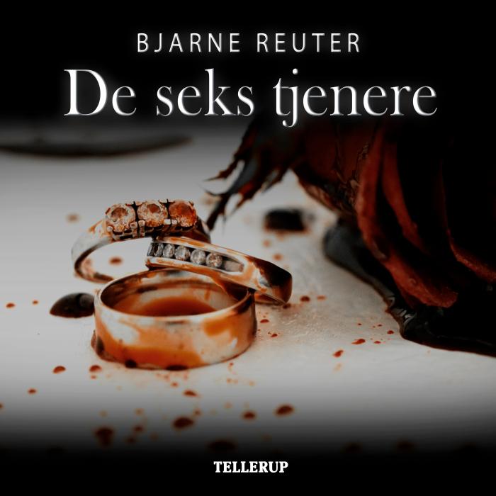 bjarne reuter De seks tjenere (lydbog) på bogreolen.dk