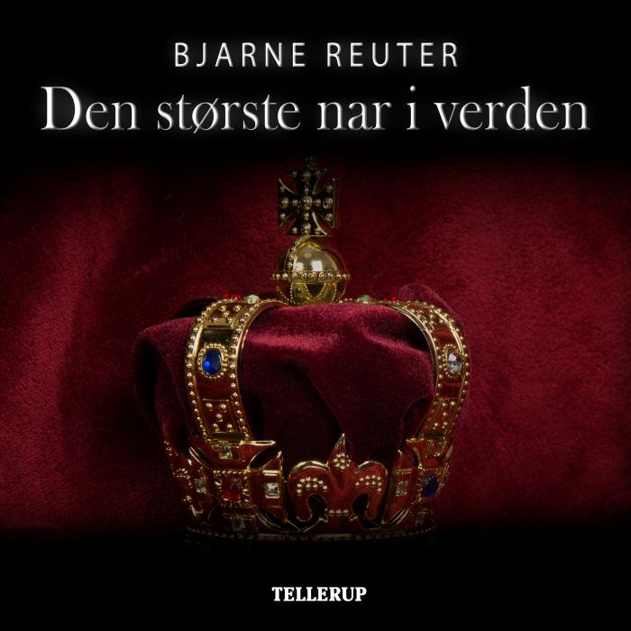 Den største nar i verden (lydbog) fra bjarne reuter fra bogreolen.dk