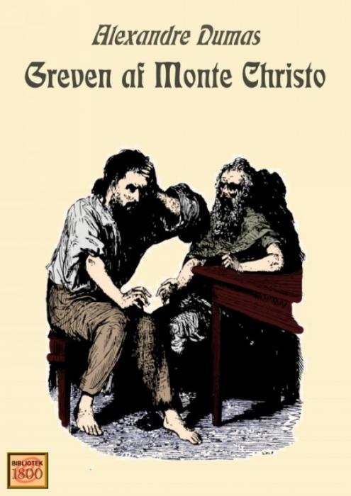 alexandre dumas – Greven af monte christo (e-bog) fra bogreolen.dk