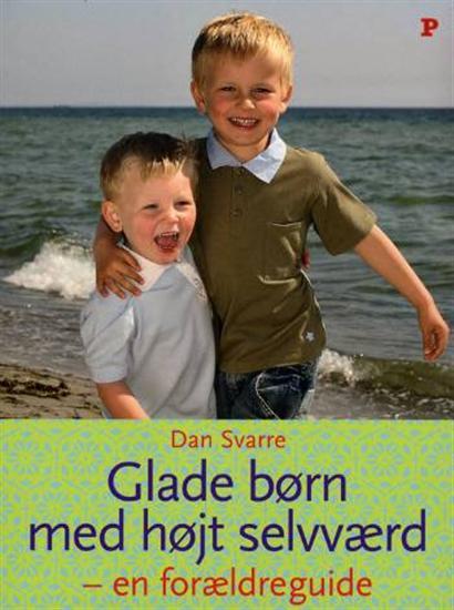 dan svarre Glade børn med højt selvværd - en forældreguide (e-bog) fra bogreolen.dk